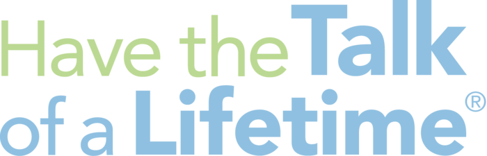 Have The Talk Of A Lifetime Two Color Logo